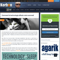 Comment la technologie affecte notre sommeil