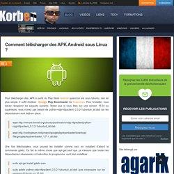 Comment télécharger des APK Android sous Linux ?