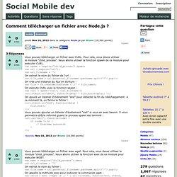 Comment télécharger un fichier avec Node.js ? - Social Mobile dev