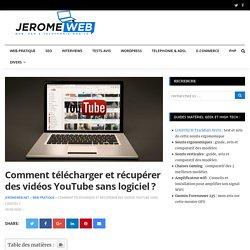 Comment télécharger vidéo YouTube sans logiciel?