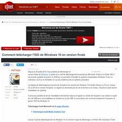 Comment télécharger l'ISO de Windows 10 en version finale