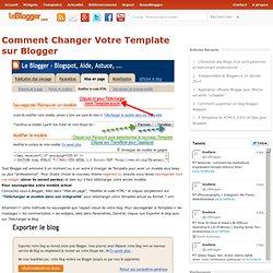 Comment Changer Votre Template sur Blogger