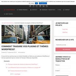 Comment traduire vos plugins et thèmes WordPress?