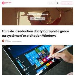 Comment Faire Du Traitement De Texte Sous Windows ?