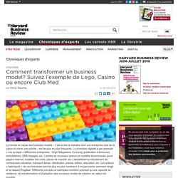 Comment transformer un business model? Suivez l'exemple de Lego, Casino ou encore Club Med