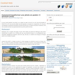 Comment transformer une photo en poster géant: 3 services
