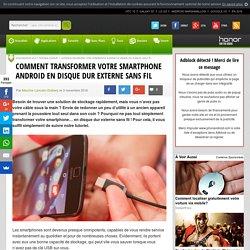 Comment transformer votre smartphone Android en disque dur externe sans fil