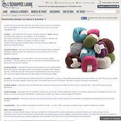 Comment choisir sa laine à tricoter ?