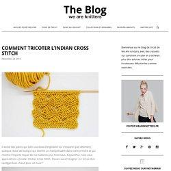 Comment tricoter l'Indian Cross Stitch