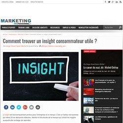 Comment trouver un insight consommateur utile