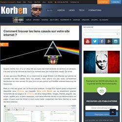 Comment trouver les liens cassés sur votre site internet ?