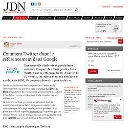 Comment Twitter dope le référencement dans Google - Journal du Net Solutions