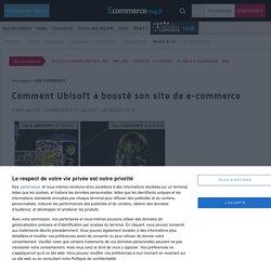 Comment Ubisoft a boosté son site de e-commerce