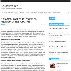 Comment gagner de l'argent en utilisant Google AdWords - Ressource Info