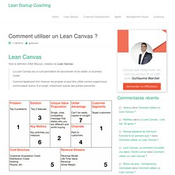 Comment utiliser un Lean Canvas ? - Lean Startup Coaching