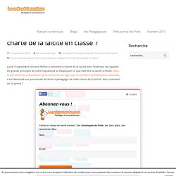 Comment utiliser et expliquer la charte de la laïcité en classe ?LeWebPédagogique