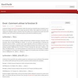 Excel : Comment utiliser la fonction SI - Excel Facile
