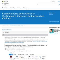 Comment faire pour utiliser le Gestionnaire d'absence du bureau dans Outlook