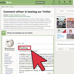 Comment utiliser le hashtag sur Twitter: 15 étapes