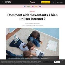 Comment aider les enfants à bien utiliser Internet ? - Enfants