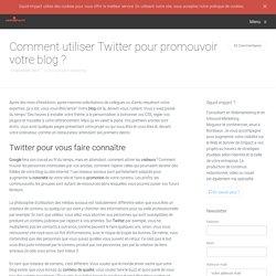 Comment utiliser Twitter pour promouvoir votre blog