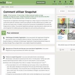 Comment utiliser Snapchat: 58 étapes