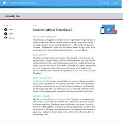 Comment utiliser TweetDeck?