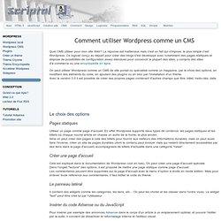 Comment Utiliser Wordpress Comme un CMS