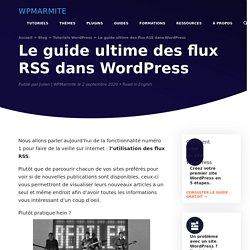 Comment utiliser les flux RSS sur WordPress [Guide]