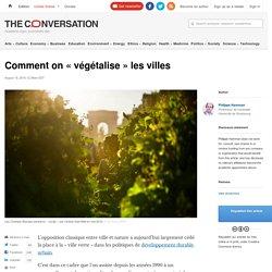 Comment on « végétalise » les villes