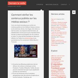 Comment vérifier les contenus publiés sur les médias sociaux ?