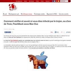 Comment vérifier et savoir si vous êtes infecté par le trojan, ou cheval de Troie, FlashBack sous Mac Osx