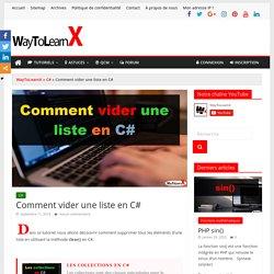 Comment vider une liste en C# - WayToLearnX