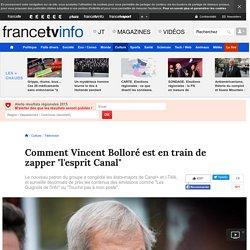 """Comment Vincent Bolloré est en train de zapper """"l'esprit Canal"""""""