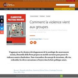 Comment la violence vient aux groupes