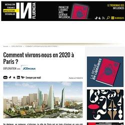 Comment vivrons-nous en 2020 à Paris ?