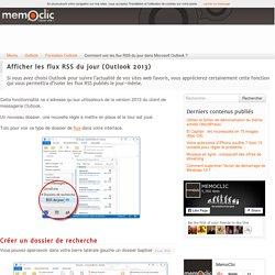 Comment voir les flux RSS du jour dans Microsoft Outlook ?