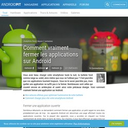 Android pour débutants : comment vraiment fermer vos applications