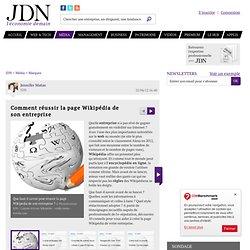 Comment réussir la page Wikipédia de son entreprise : Comment réussir la page Wikipédia deson entreprise?