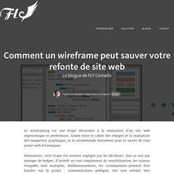 Comment un wireframe peut sauver votre refonte de site web