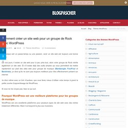 Comment créer un site web pour un groupe de Rock avec WordPress