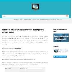 Comment passer un site WordPress hébergé chez OVH en HTTPS ?