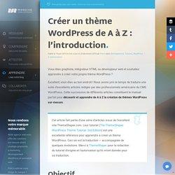 Comment créer un thème WordPress : introduction