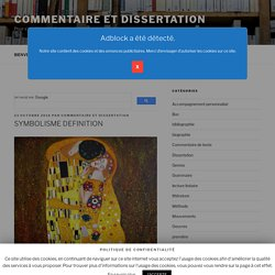 SYMBOLISME DEFINITION - Commentaire et dissertation