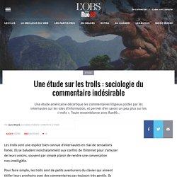 Une étude sur les trolls: sociologie du commentaire indésirable