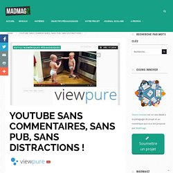 Youtube sans commentaires, sans pub, sans distractions ! - Osons Innover