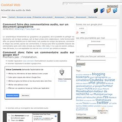 Comment faire des commentaires audio, sur un document googledrive