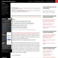 Styles français de citation sous Zotero - retour sur les commentaires - La boîte à outils des historiens