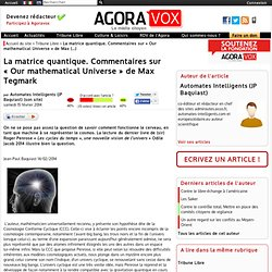 La matrice quantique. Commentaires sur « Our mathematical Universe » de Max Tegmark
