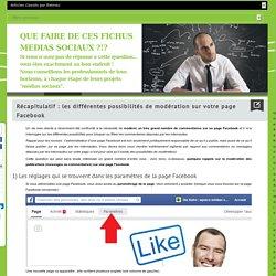 Comment modérer des messages ou des commentaires sur votre page Facebook